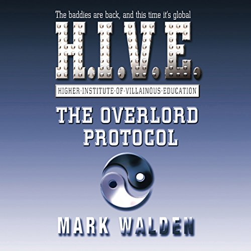 H.I.V.E - The Overlord Protocol audiobook cover art