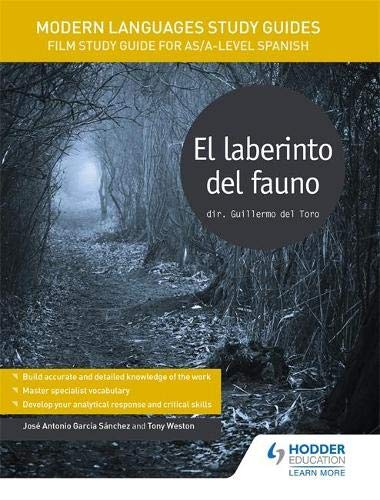 Modern Languages Study Guides: El laberinto del fauno: Film Study Guide for AS/A-level Spanish (Film and literature guides)