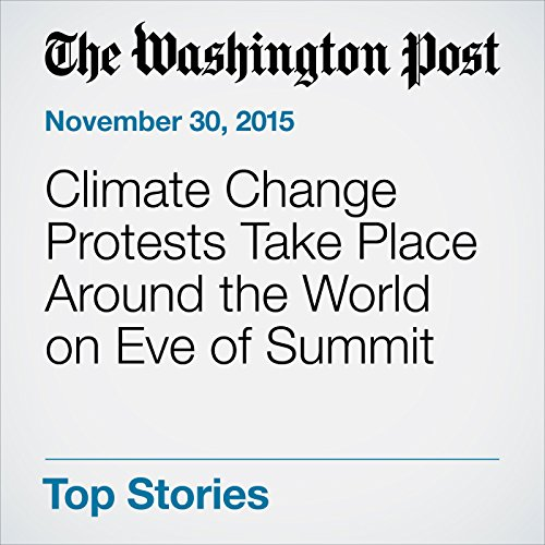 Climate Change Protests Take Place Around the World on Eve of Summit audiobook cover art
