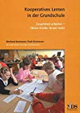 Kooperatives Lernen in der Grundschule - Aktive Kinder lernen mehr: Zusammen arbeiten - Aktive Kinder lernen mehr - Norm Green