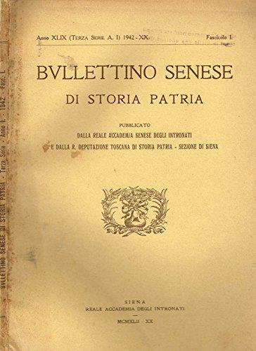 BULLETTINO SENESE DI STORIA PATRIA anno XLIX fasc.I.