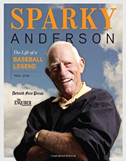 Sparky Anderson: The Life of a Baseball Legend