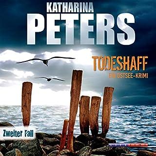 Todeshaff     Ostseemorde 2              Autor:                                                                                                                                 Katharina Peters                               Sprecher:                                                                                                                                 Katja Liebing                      Spieldauer: 6 Std. und 23 Min.     24 Bewertungen     Gesamt 4,0