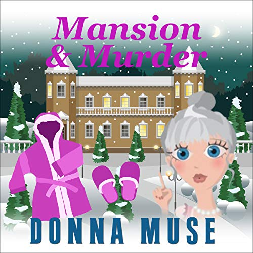 Mansion & Murder: Mrs. Pomolo Investigates Audiobook By Donna Muse cover art