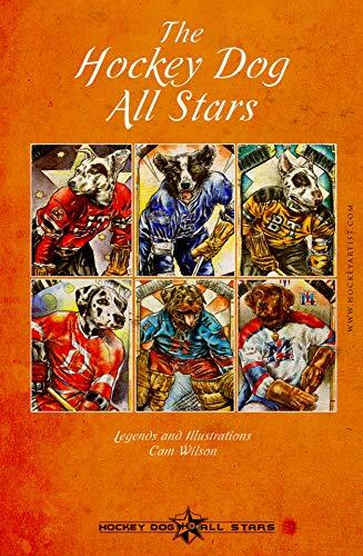 The Hockey Dog All Stars: Canine Hockey League (English Edition)