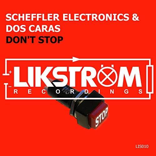Scheffler Electronics & Dos Caras
