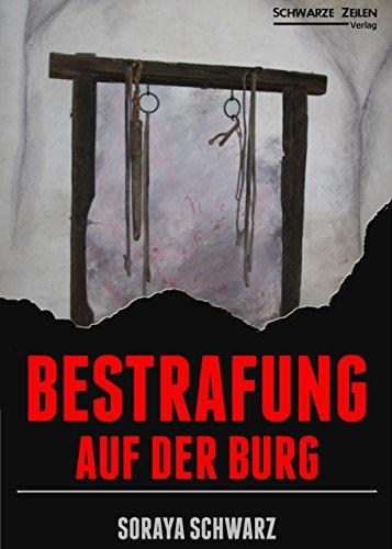 Bestrafung auf der Burg: Eine Herrin-Sklaven-Geschichte (BDSM / Femdom / Domina / Diener)