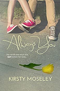 Always You (The Best Friend Series Book 1) by [Kirsty Moseley]