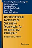 First International Conference on Sustainable Technologies for Computational Intelligence: Proceedings of ICTSCI 2019 (Advances in Intelligent Systems and Computing Book 1045)