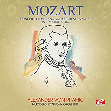 Mozart: Concerto for Piano and Orchestra No. 21 in C Major, K. 467 (Digitally Remastered)