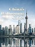 China's Ballooning Cities