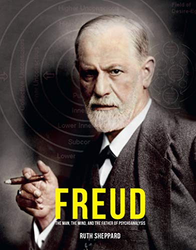 Compare Textbook Prices for Freud: The Man, The Scientist, and the Birth of Psychoanalysis First Edition ISBN 9780233005461 by Sheppard, Ruth