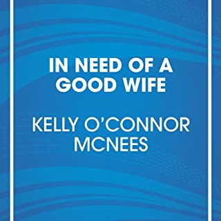 In Need of a Good Wife audiobook cover art