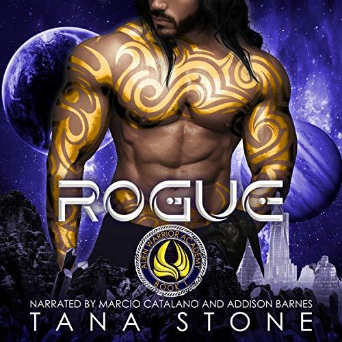 Rogue: A Sci-Fi Academy Romance (Alien Warrior Academy, Book 1)