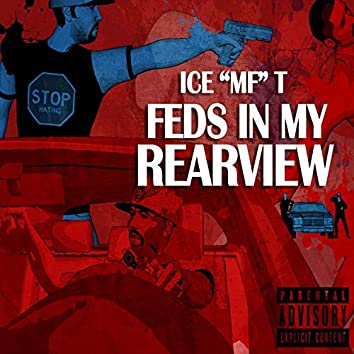 Feds in My Rearview