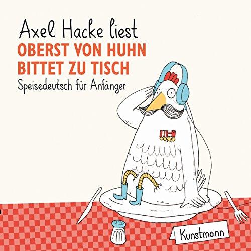 Oberst von Huhn bittet zu Tisch audiobook cover art
