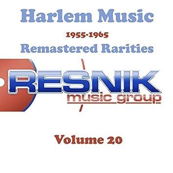Harlem Music 1955-1965 Remastered Rarities Vol. 20