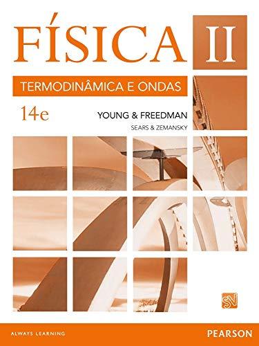 Física de Sears & Zemansky: Volume II: Termodinâmica e Ondas: Volume 2