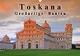 Toskana - Großarige Bauten (Wandkalender 2017 DIN A3 quer): Dieser Kalender zeigt bedeutende Bauwerke in der Toskana. (Monatskalender, 14 Seiten ) (CALVENDO Orte)