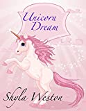 Books For Kids: Unicorn Dream: Kids Books, Children's Books, Bedtime Stories For Kids, Free Stories,Kids Adventure...