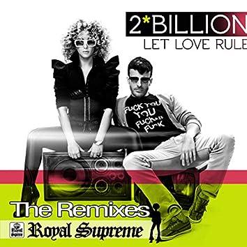 Let Love Rule (The Remixes)