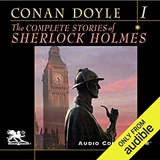 The Complete Stories of Sherlock Holmes, Volume 1                   By:                                                                                                                                 Arthur Conan Doyle                               Narrated by:                                                                                                                                 Charlton Griffin                      Length: 20 hrs and 17 mins     3,943 ratings     Overall 4.4
