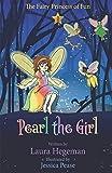 Pearl the Girl: The Fairy Princess of Fun