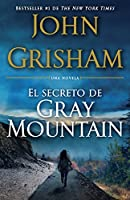 El Secreto de Gray Mountain: (Spanish-language edition)