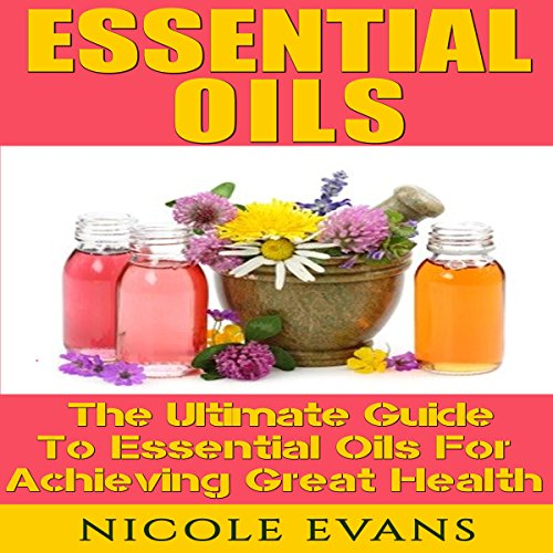 Essential Oils for Beginners, Version 2.0 audiobook cover art