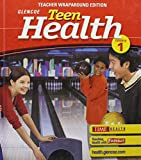 Teen Health, Course 1: Teacher's Wraparound Edition