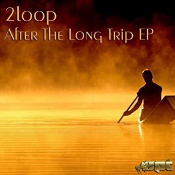 After The Long Trip EP