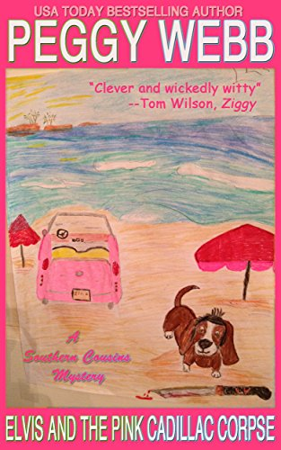 Elvis and the Pink Cadillac Corpse (English Edition)