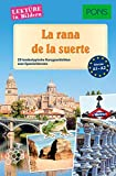PONS Lektüre in Bildern Spanisch - La rana de la suerte: 20 landestypische Kurzgeschichten zum Spanischlernen