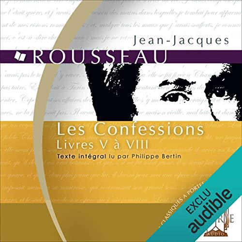 Couverture de Les Confessions : Livres V à VIII