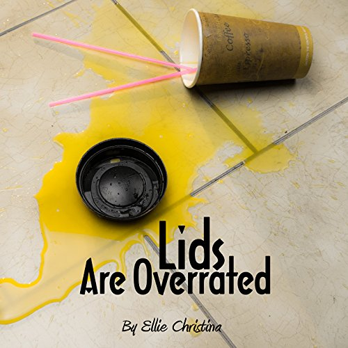 Lids Are Overrated audiobook cover art