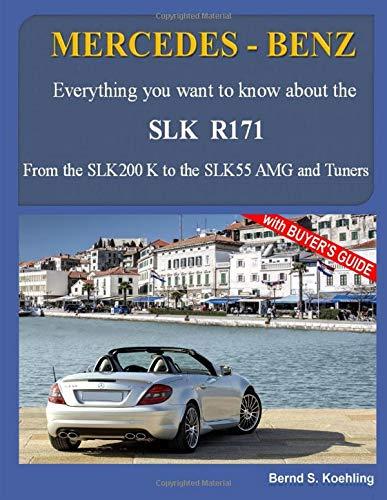 MERCEDES-BENZ, The SLK models: The R171: Volume 2