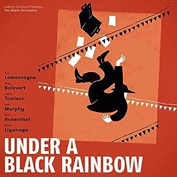 Under a Black Rainbow