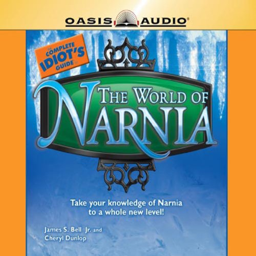The Complete Idiot's Guide to the World of Narnia audiobook cover art