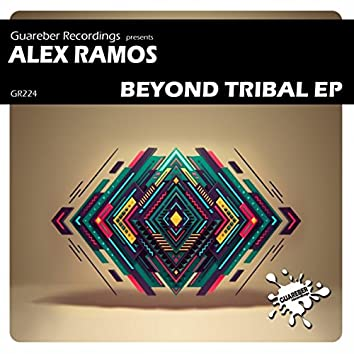 Beyond Tribal EP