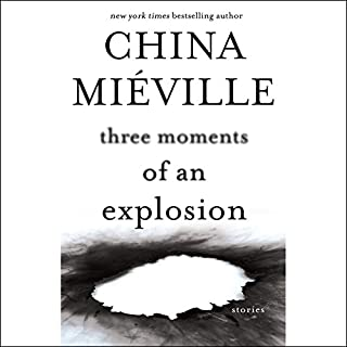 Three Moments of an Explosion audiobook cover art