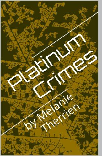 Book: Platinum Crimes by Melanie Therrien