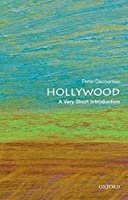 Hollywood: A Very Short Introduction (Very Short Introductions)
