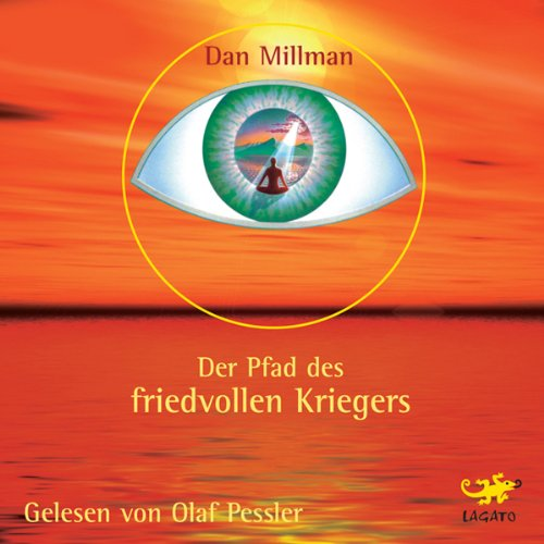 Der Pfad des friedvollen Kriegers                   By:                                                                                                                                 Dan Millman                               Narrated by:                                                                                                                                 Olaf Pessler                      Length: 8 hrs and 2 mins     1 rating     Overall 5.0