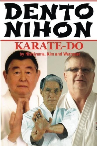 Dento Nihon Karate Do by Nishiyama Kim Warrener (2013-08-08)