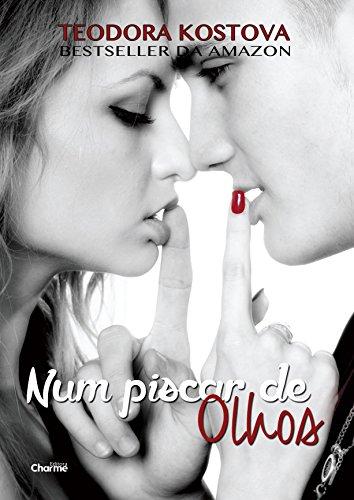 Num Piscar de Olhos (Heartbeat Livro 1)