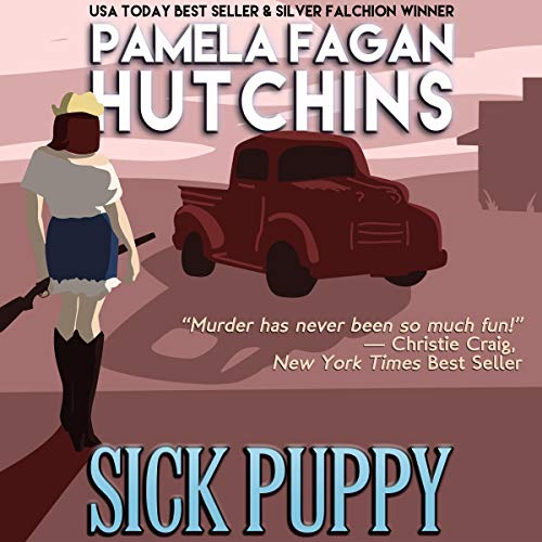 Sick Puppy: A Maggie Killian Texas-to-Wyoming Mystery cover art
