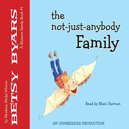 The Not-Just-Anybody Family audiobook cover art