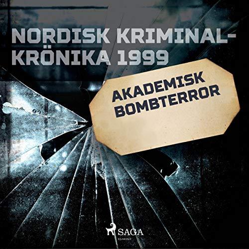 Couverture de Akademisk bombterror