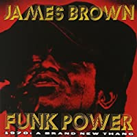 Funk Power 1970: A Brand New Thang by James Brown (1996-06-04)