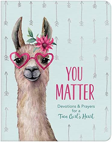 You Matter for teen girls Devotions Prayers for a Teen Girl s Heart product image